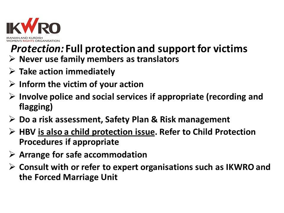 Protection: Full protection and support for victims