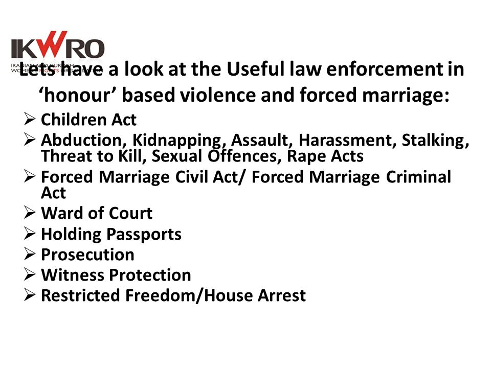 Lets have a look at the Useful law enforcement in