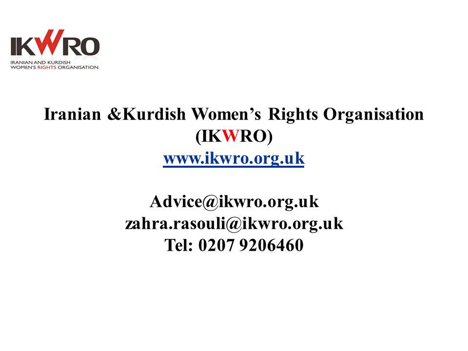 Iranian &Kurdish Women's Rights Organisation (IKWRO) www. ikwro. org
