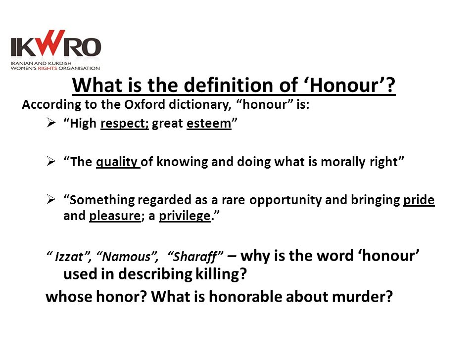 What is the definition of 'Honour'