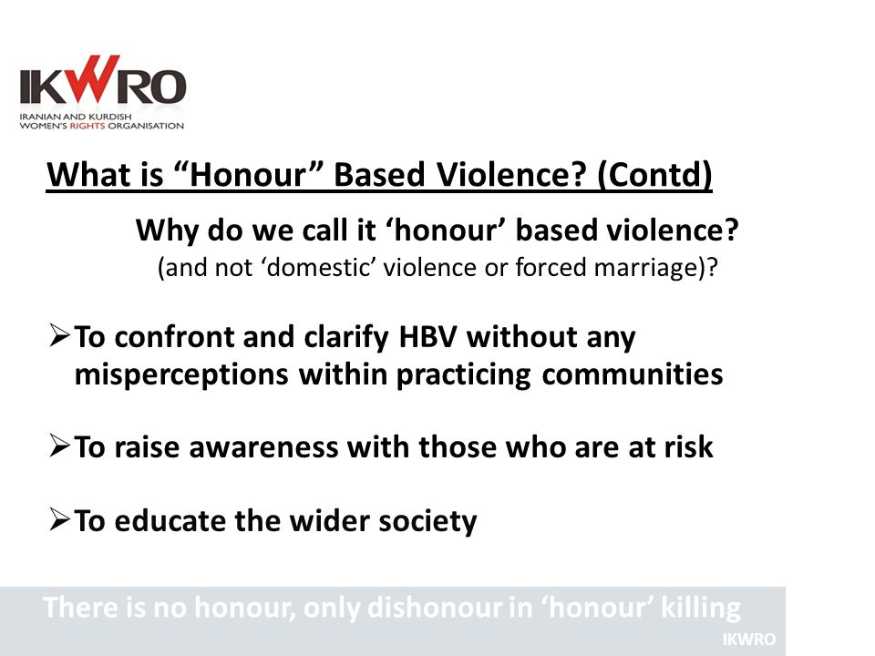 What is Honour Based Violence (Contd)