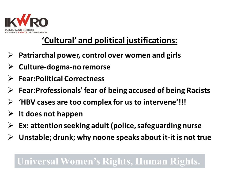 'Cultural' and political justifications: