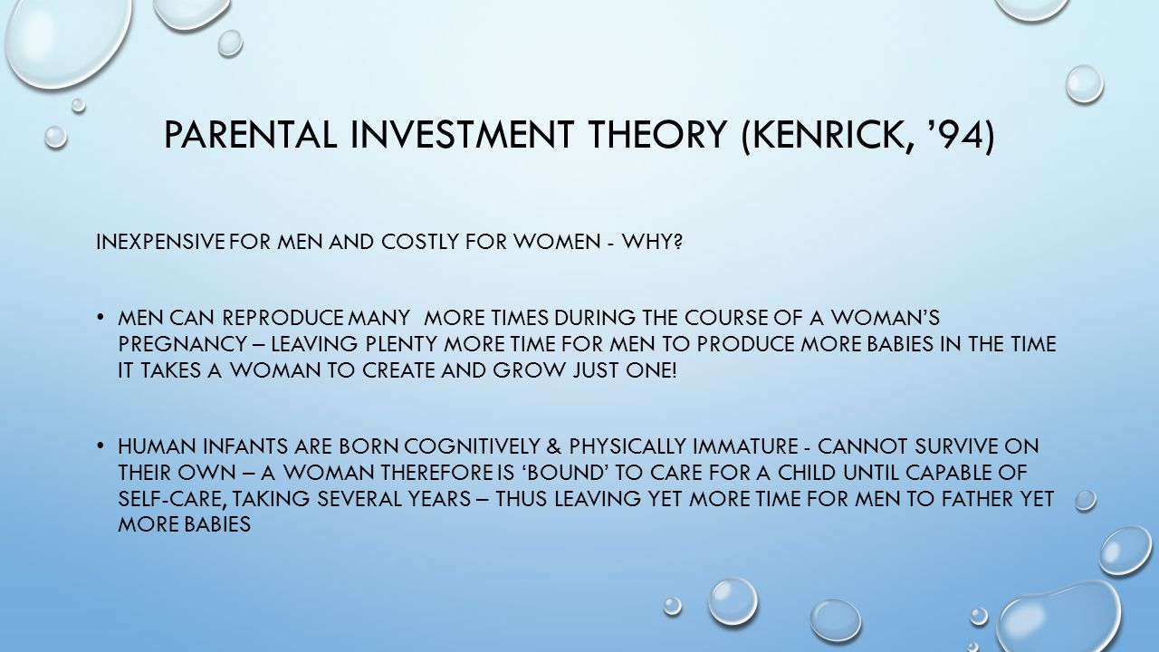 PARENTAL INVESTMENT THEORY (Kenrick, '94)