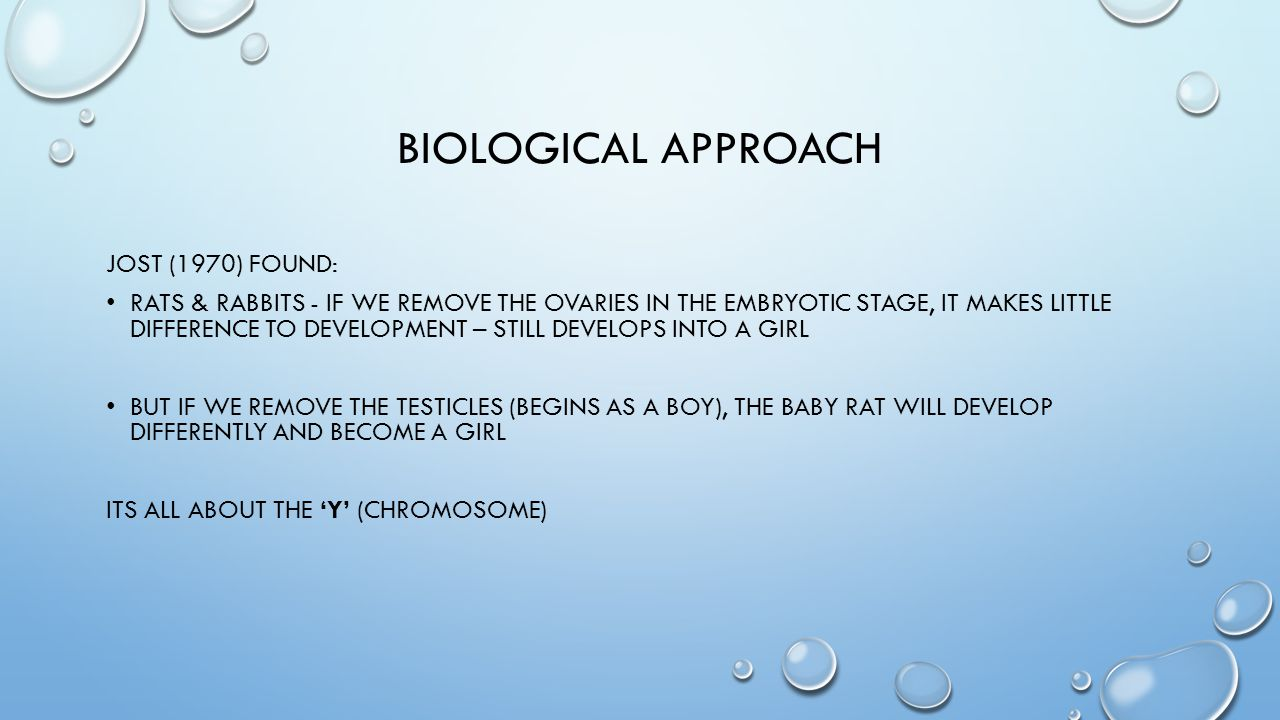 Biological approach Jost (1970) found: