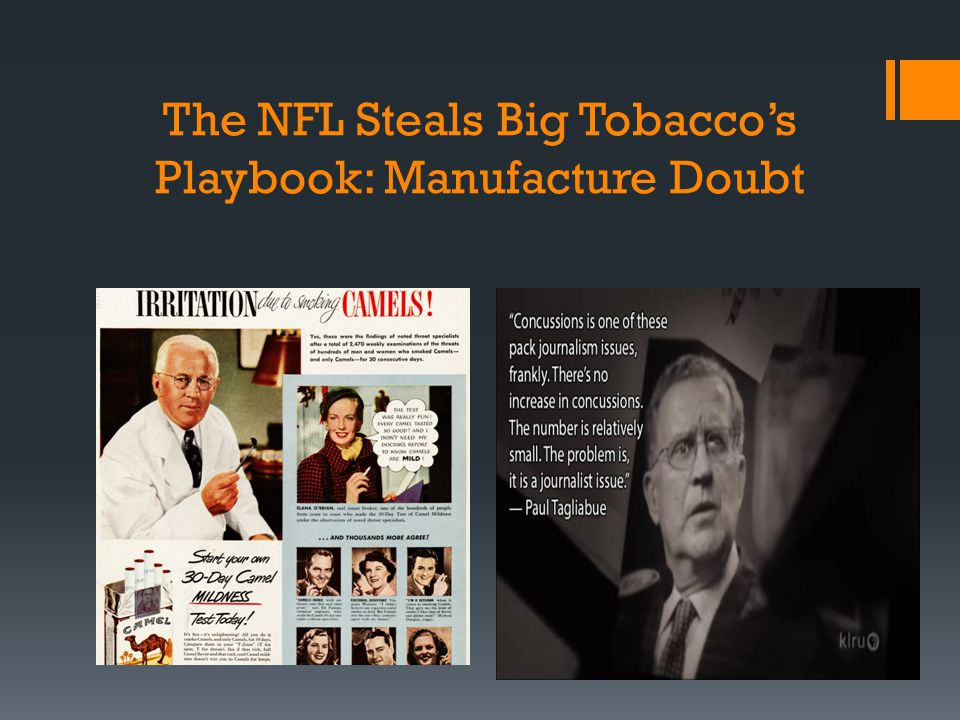 The NFL Steals Big Tobacco's Playbook: Manufacture Doubt