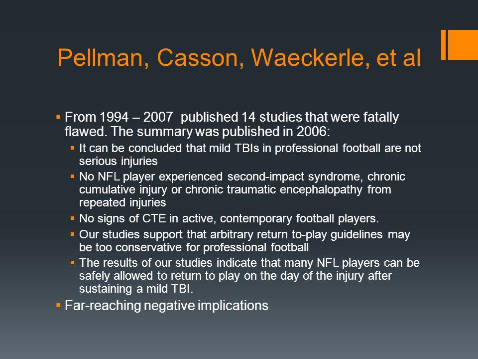 Pellman, Casson, Waeckerle, et al