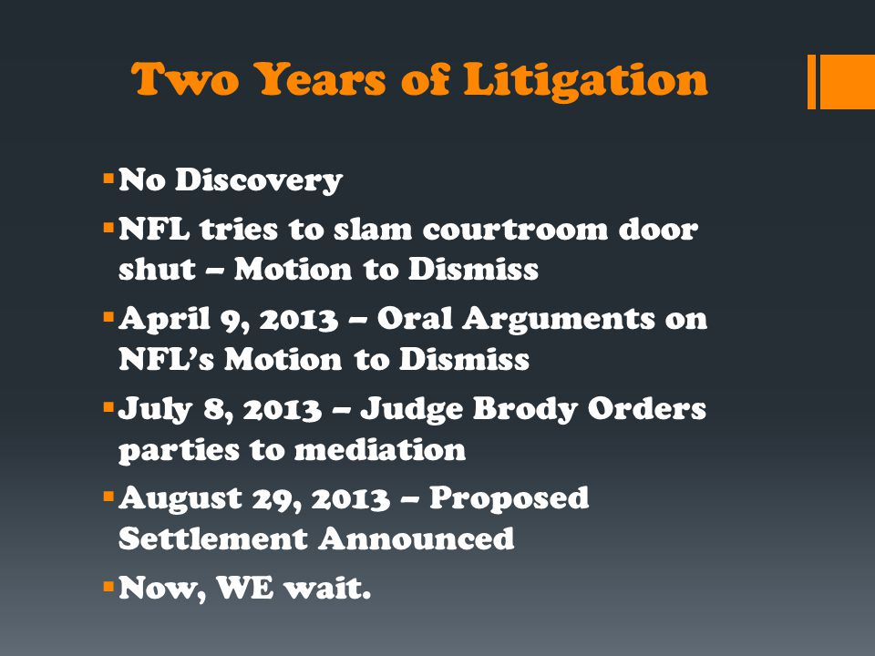 Two Years of Litigation