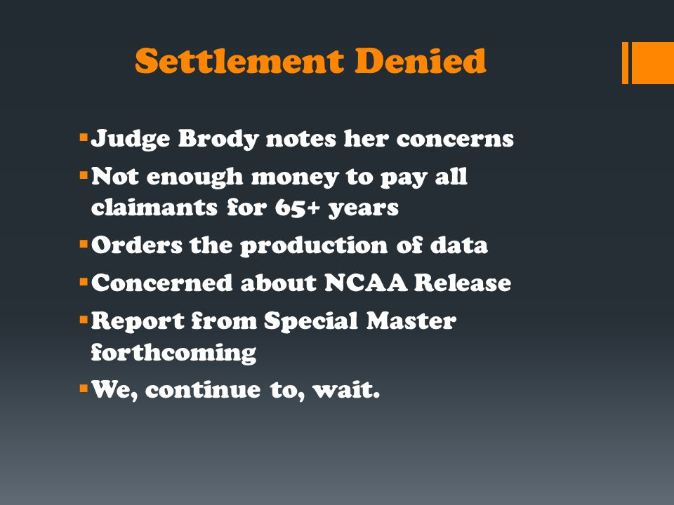 Settlement Denied Judge Brody notes her concerns