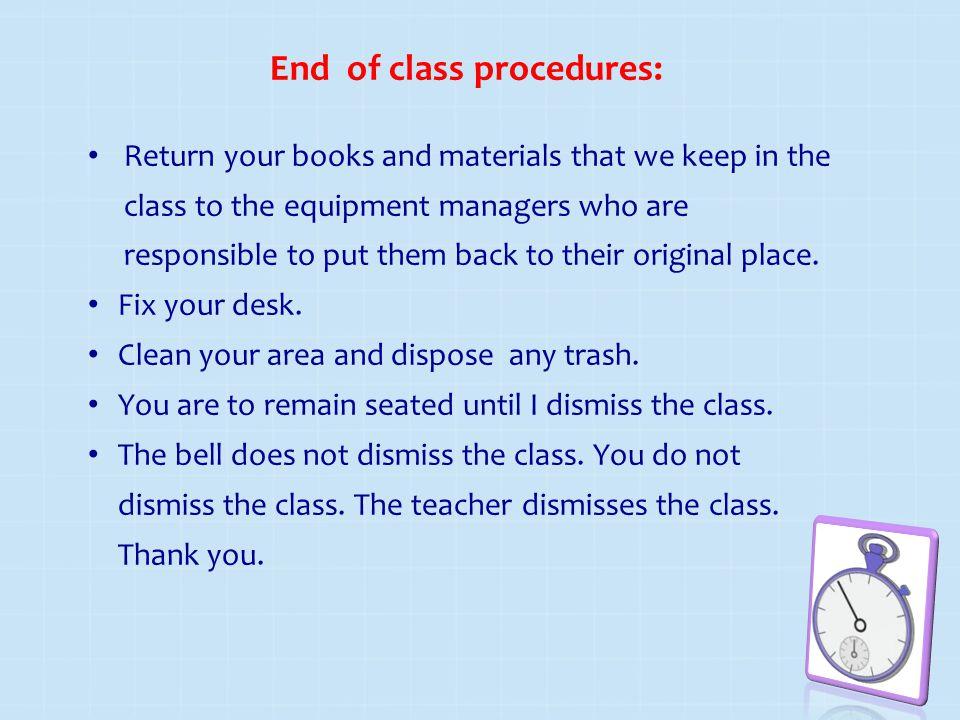 End of class procedures: