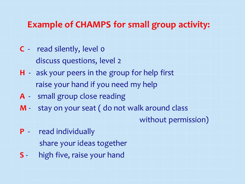 Example of CHAMPS for small group activity: