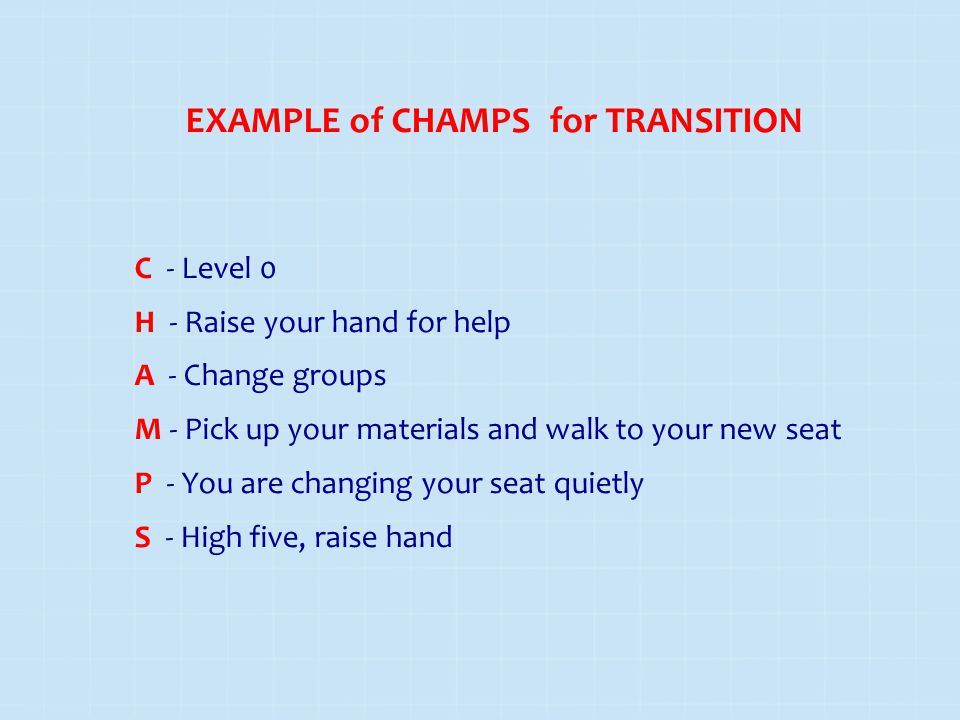 EXAMPLE of CHAMPS for TRANSITION