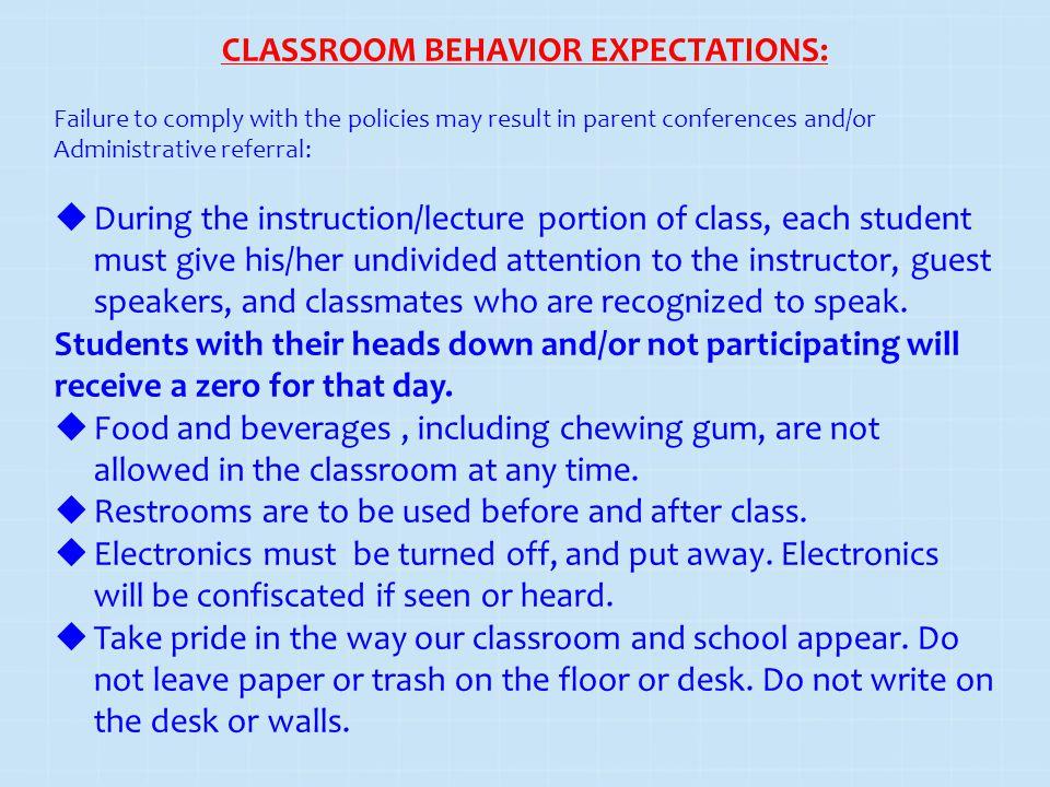 CLASSROOM BEHAVIOR EXPECTATIONS:
