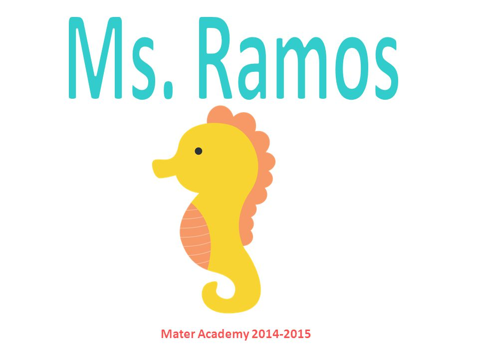 Ms. Ramos Mater Academy 2014-2015