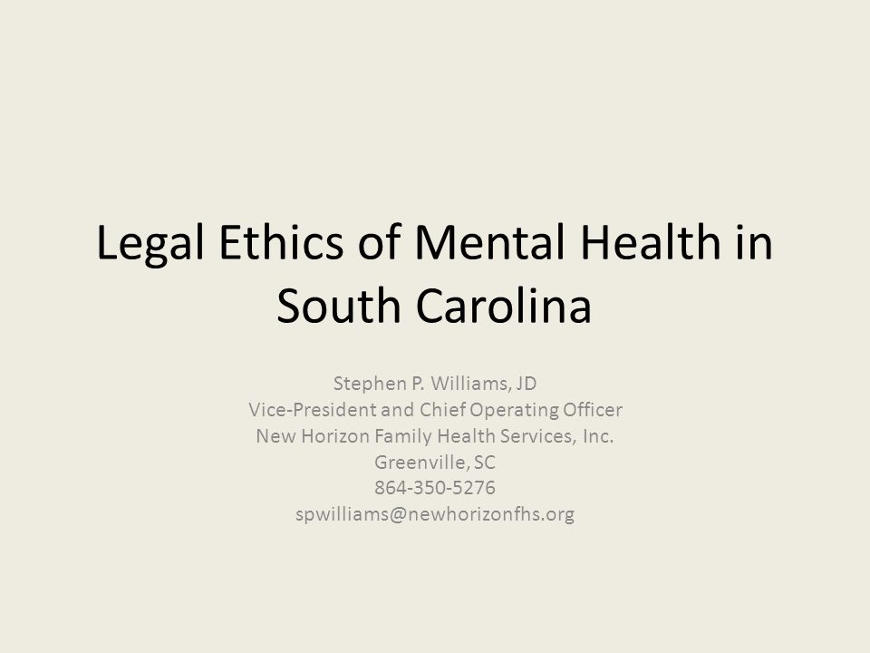 Legal Ethics of Mental Health in South Carolina