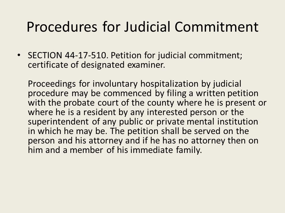 Procedures for Judicial Commitment