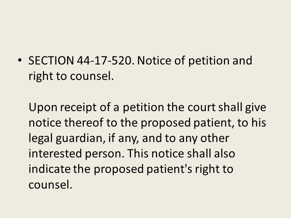 SECTION 44-17-520. Notice of petition and right to counsel
