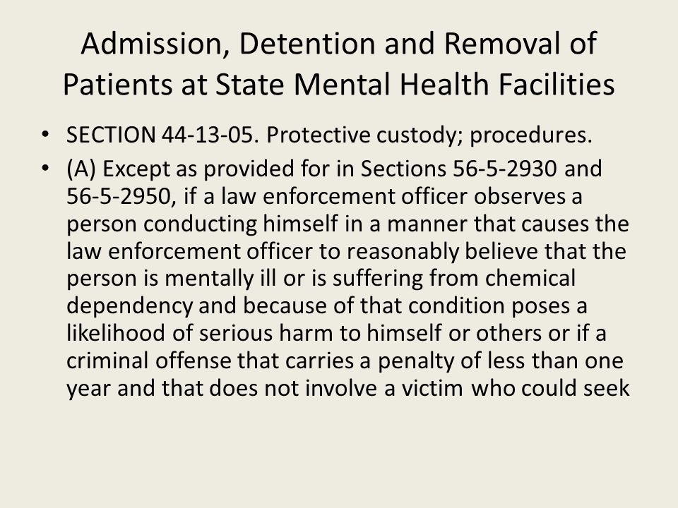 Admission, Detention and Removal of Patients at State Mental Health Facilities