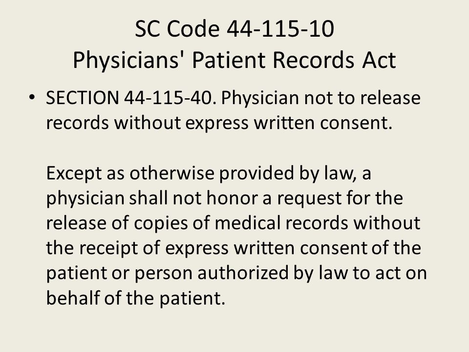 SC Code 44-115-10 Physicians Patient Records Act