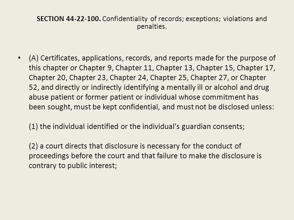 SECTION 44-22-100. Confidentiality of records; exceptions; violations and penalties.