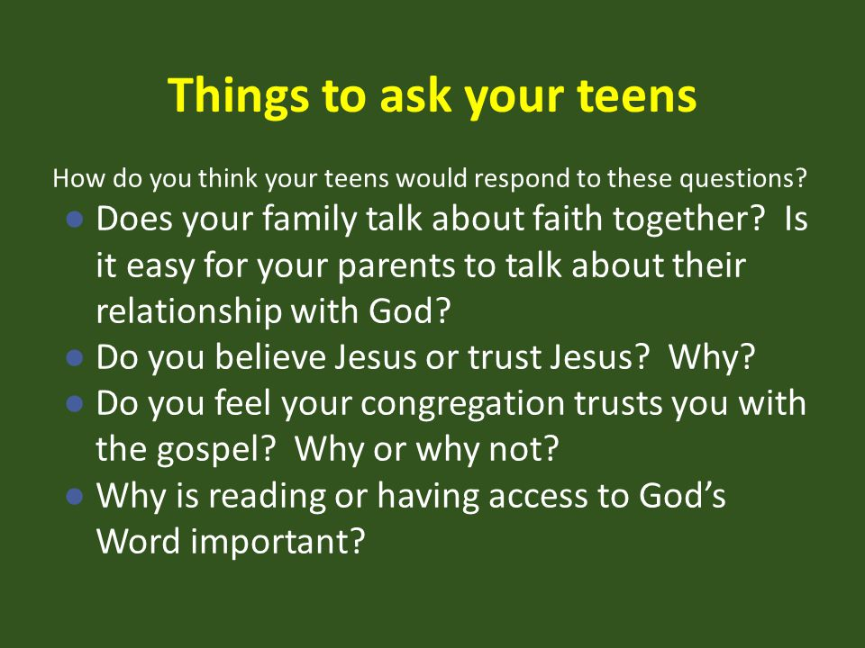 Things to ask your teens