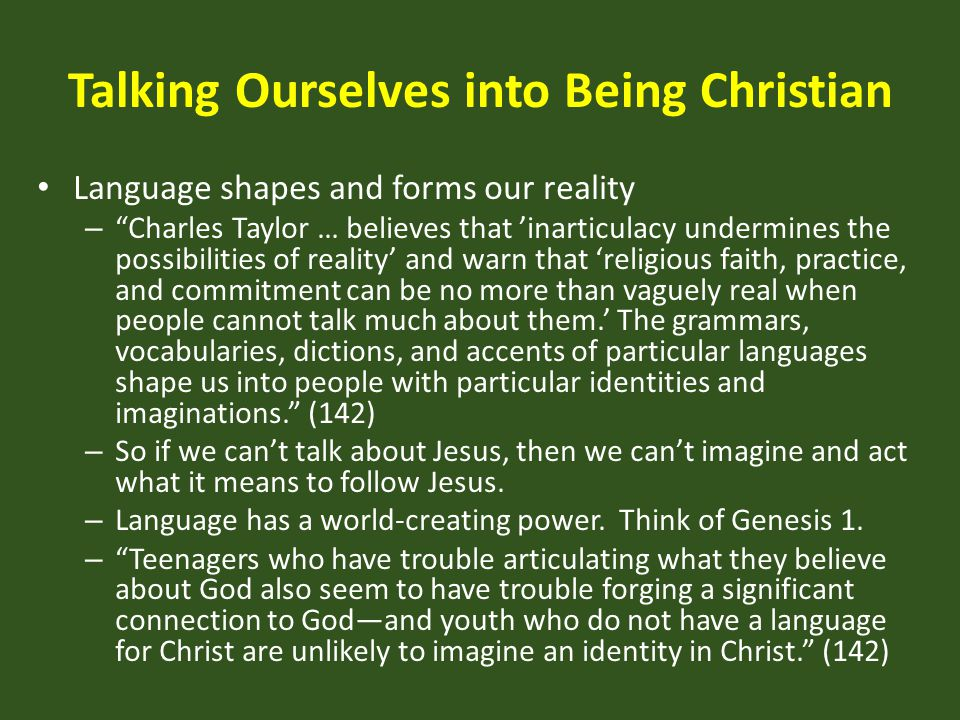 Talking Ourselves into Being Christian