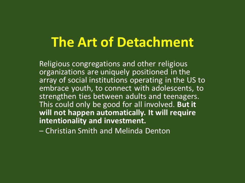 The Art of Detachment