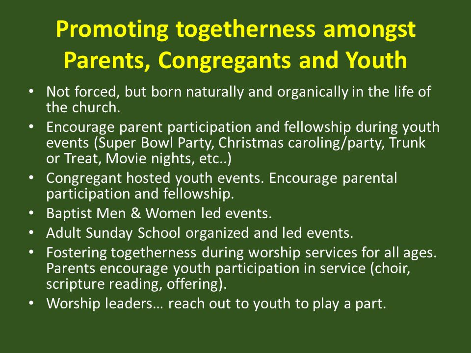 Promoting togetherness amongst Parents, Congregants and Youth