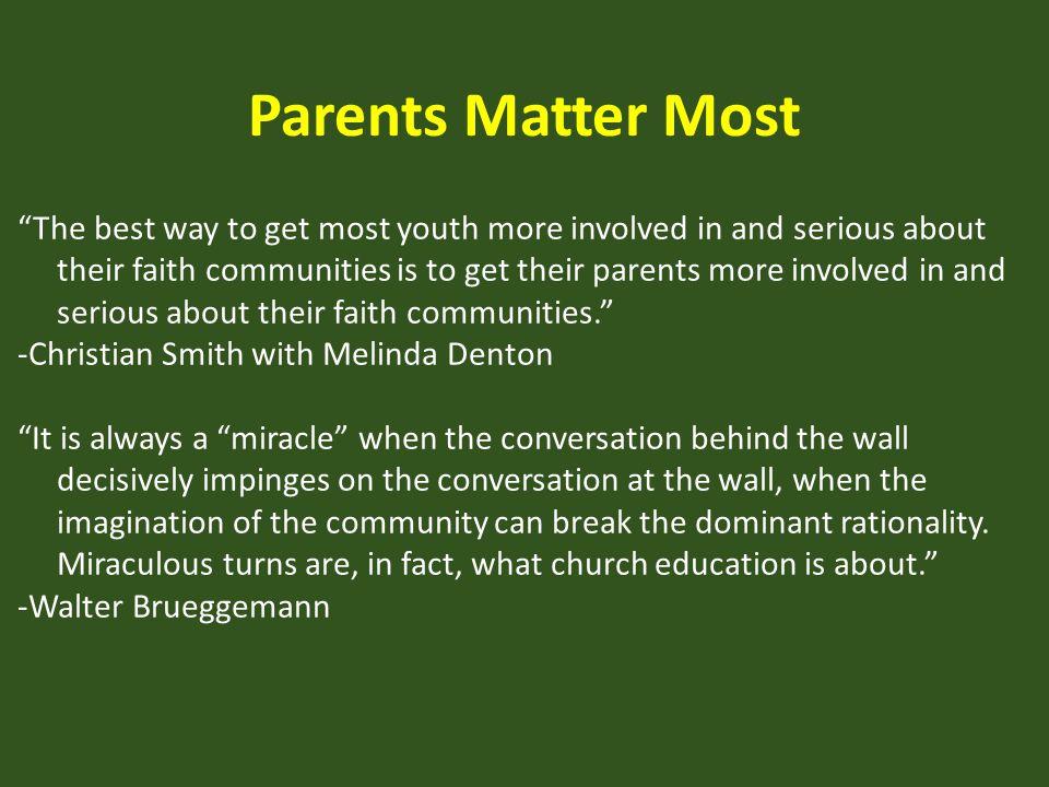 Parents Matter Most