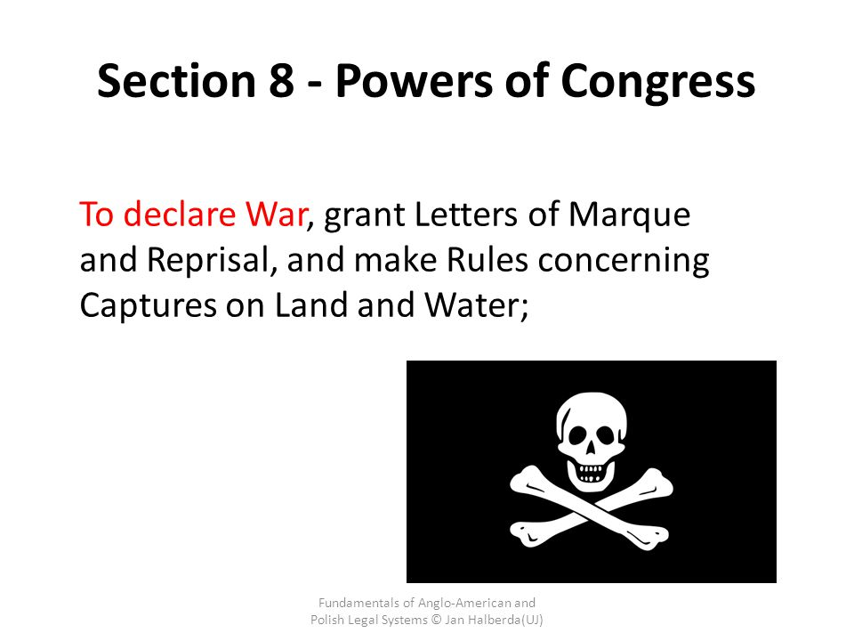 Section 8 - Powers of Congress