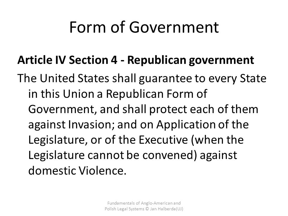 Form of Government Article IV Section 4 - Republican government