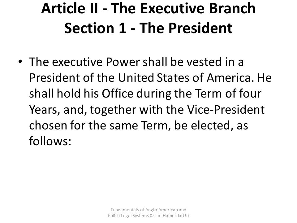 Article II - The Executive Branch Section 1 - The President