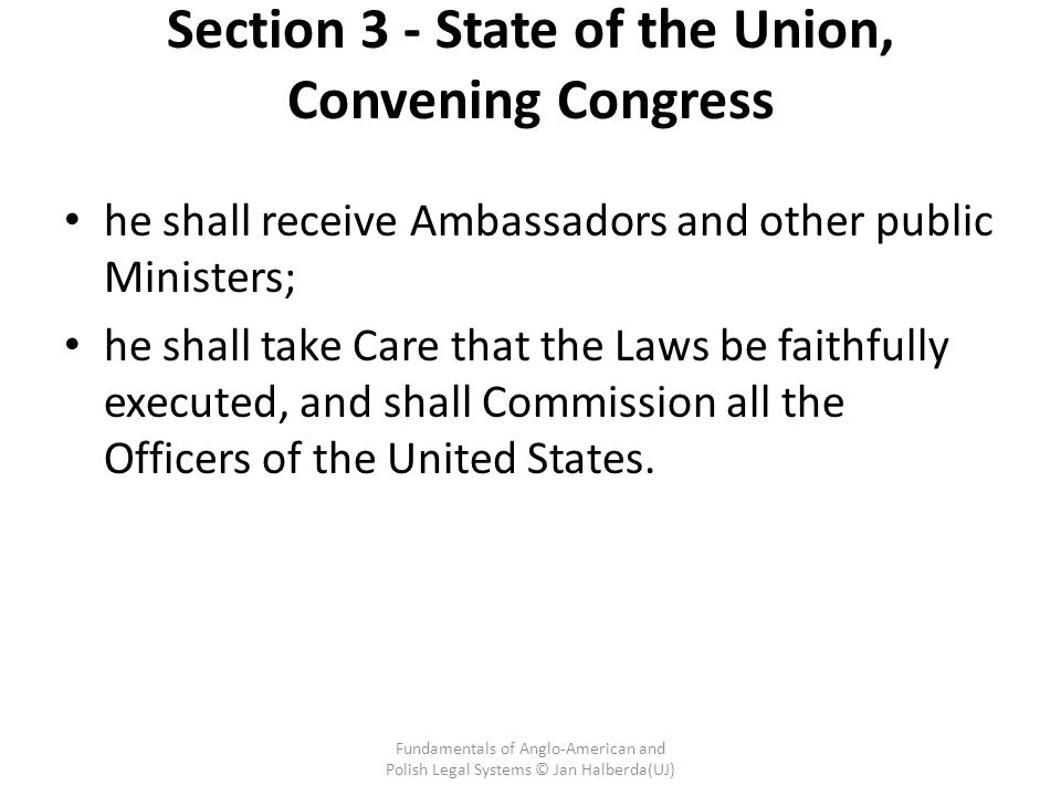 Section 3 - State of the Union, Convening Congress