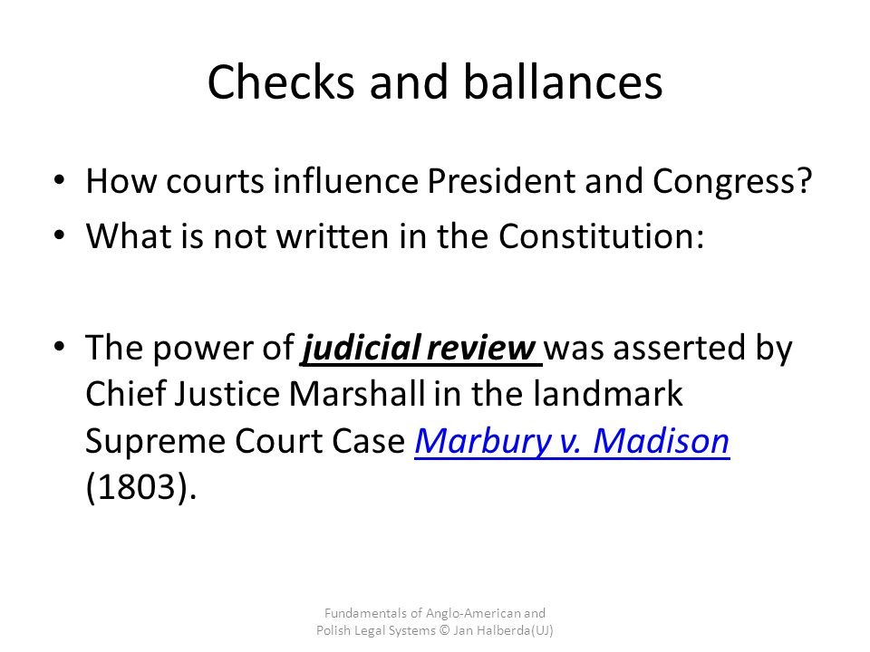 Checks and ballances How courts influence President and Congress