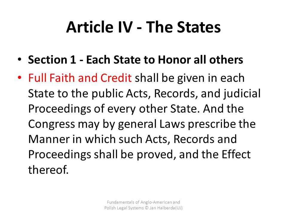 Article IV - The States Section 1 - Each State to Honor all others