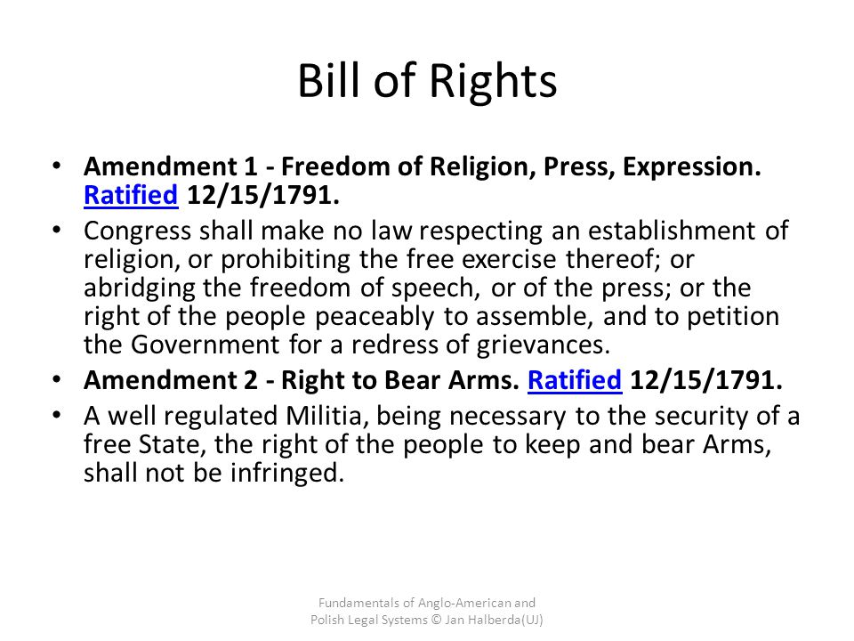 Bill of Rights Amendment 1 - Freedom of Religion, Press, Expression. Ratified 12/15/1791.