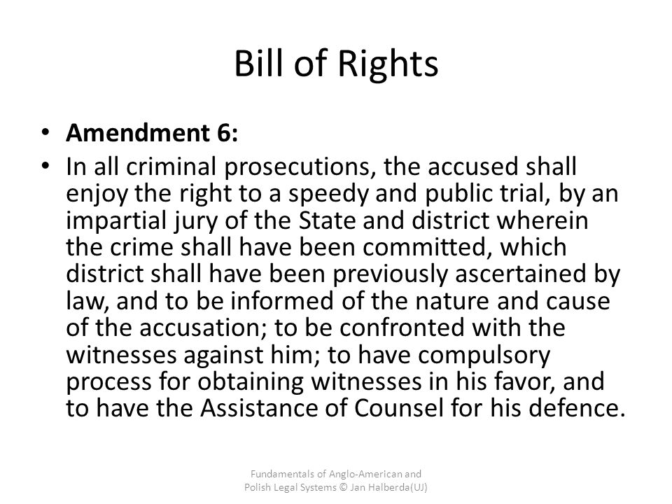 Bill of Rights Amendment 6: