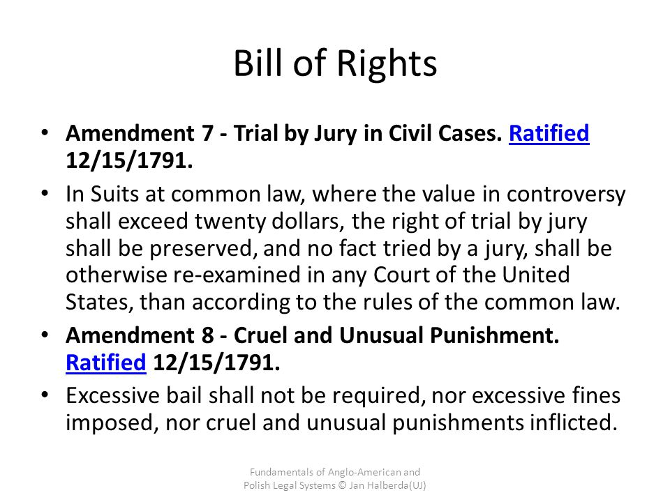 Bill of Rights Amendment 7 - Trial by Jury in Civil Cases. Ratified 12/15/1791.