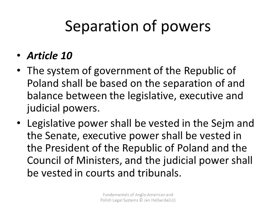 Separation of powers Article 10