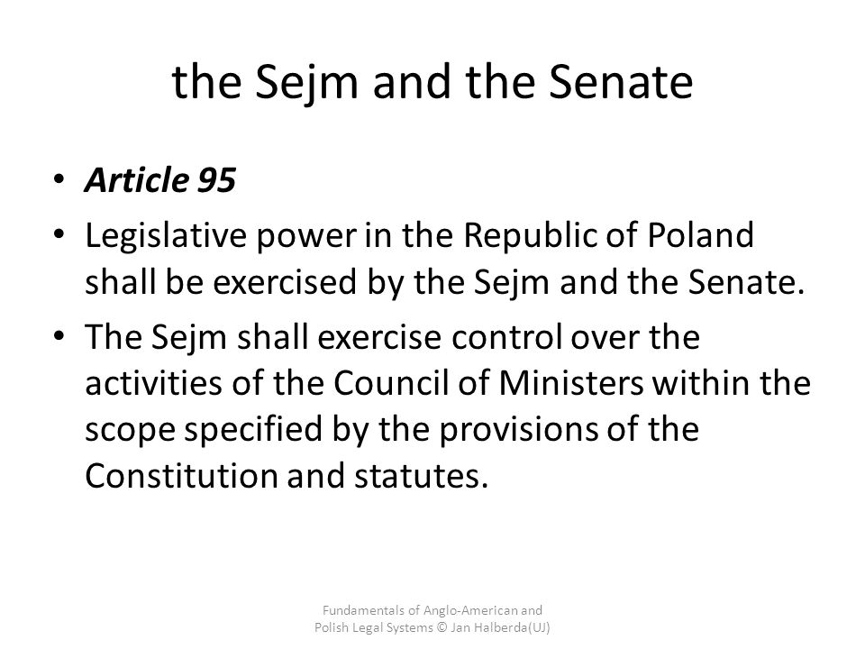 the Sejm and the Senate Article 95