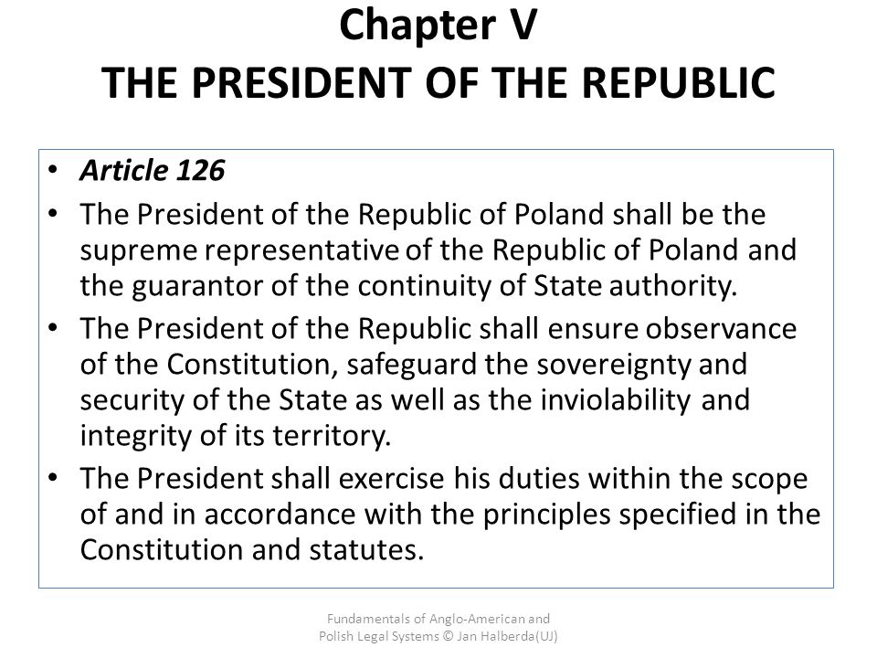 Chapter V THE PRESIDENT OF THE REPUBLIC