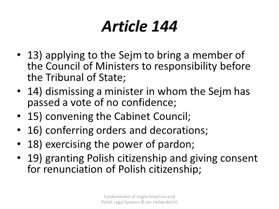 Article 144 13) applying to the Sejm to bring a member of the Council of Ministers to responsibility before the Tribunal of State;