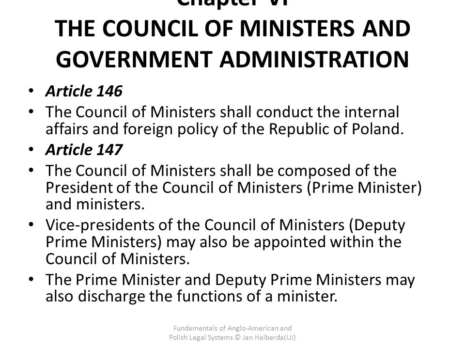 Chapter VI THE COUNCIL OF MINISTERS AND GOVERNMENT ADMINISTRATION