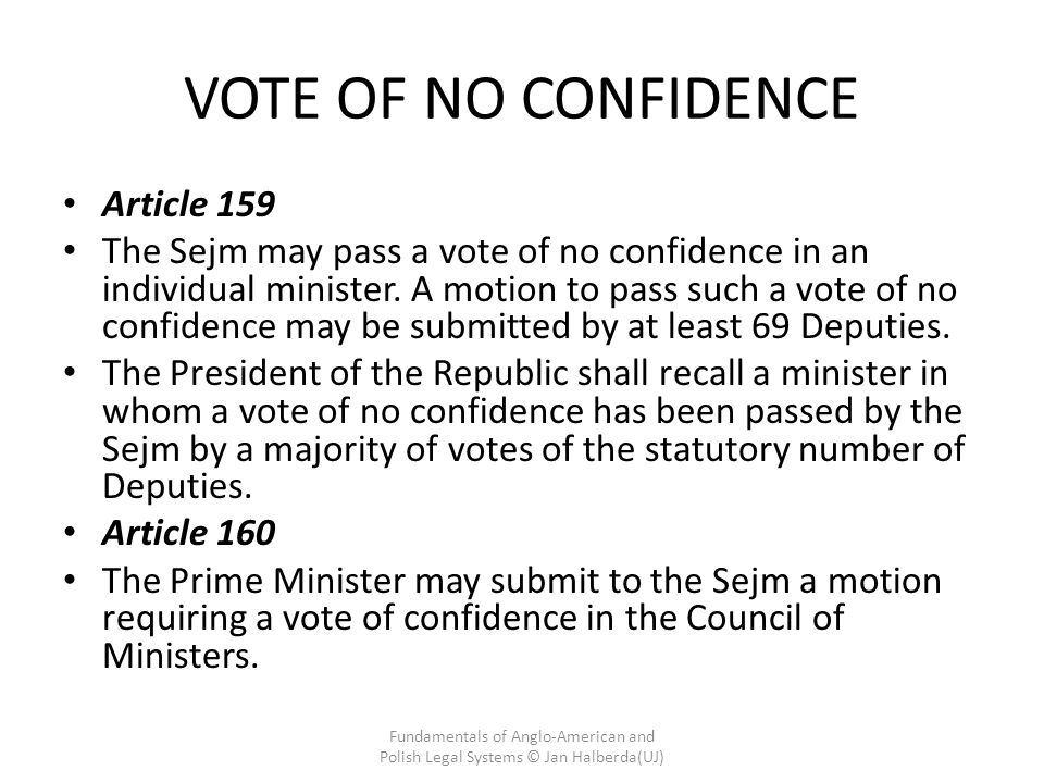 VOTE OF NO CONFIDENCE Article 159