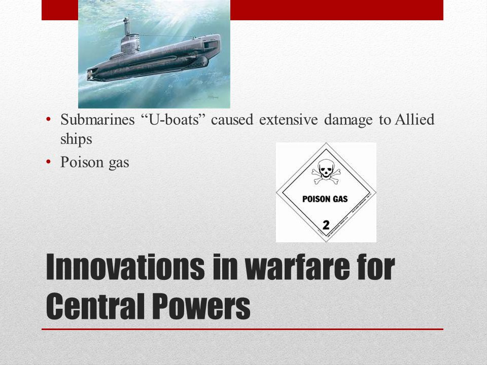 Innovations in warfare for Central Powers