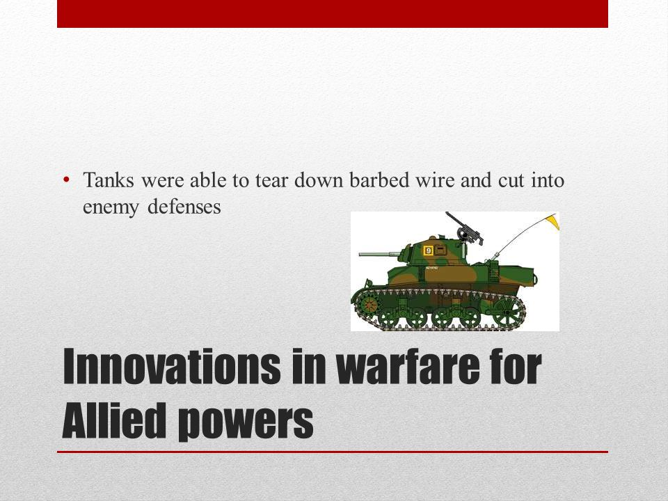 Innovations in warfare for Allied powers