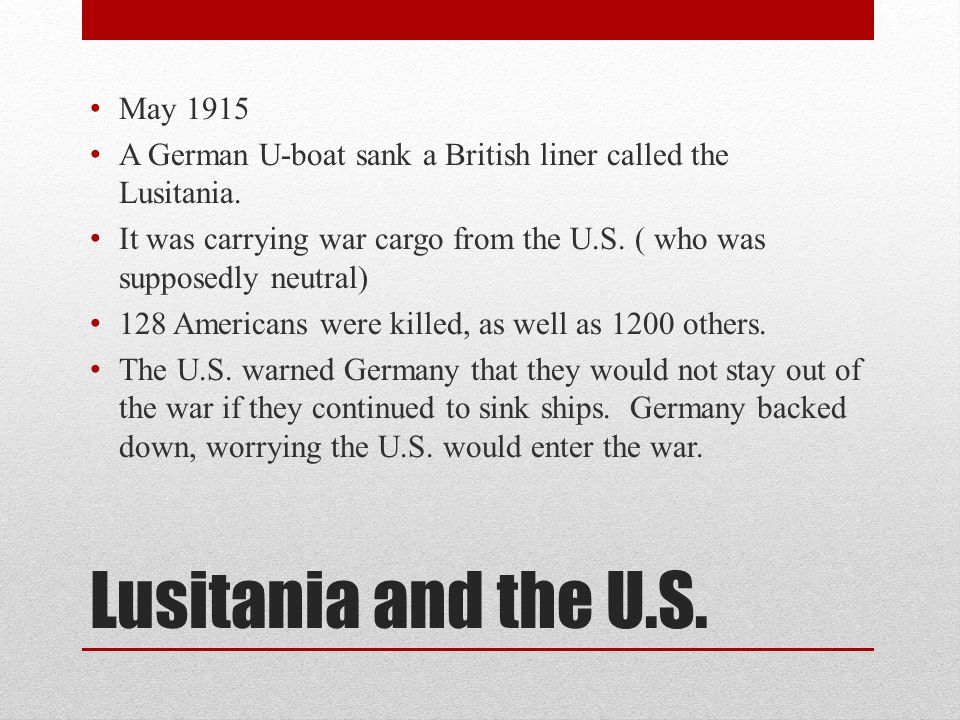 Lusitania and the U.S. May 1915
