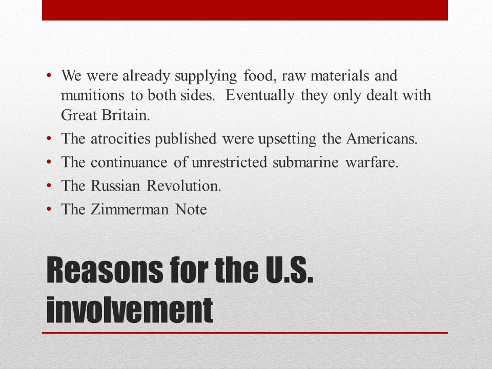 Reasons for the U.S. involvement