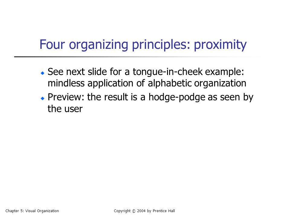Four organizing principles: proximity