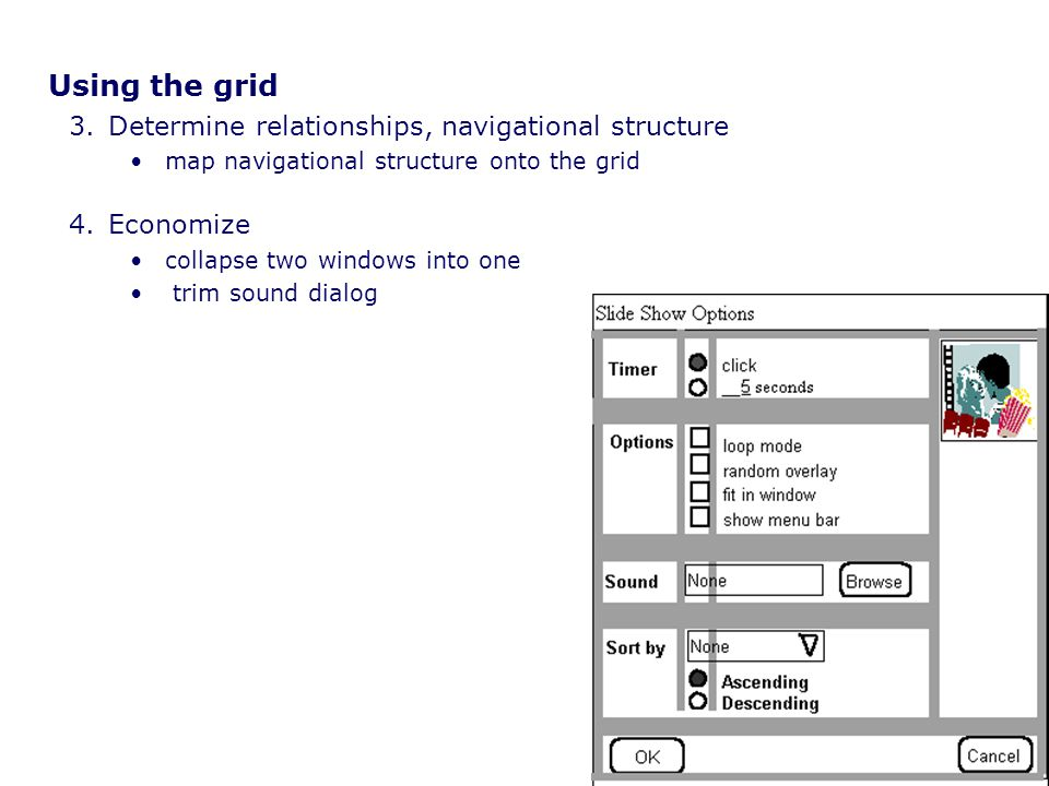Using the grid Determine relationships, navigational structure