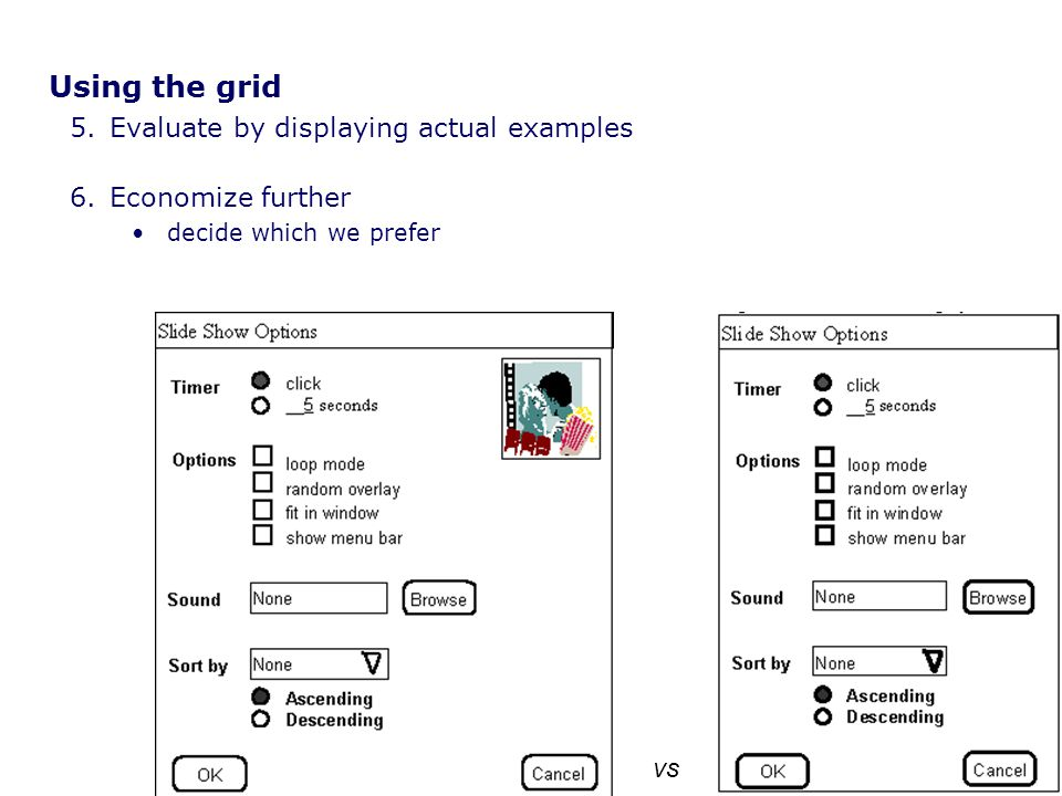 Using the grid Evaluate by displaying actual examples